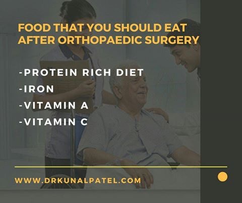 Food that you should eat after orthopaedic surgery