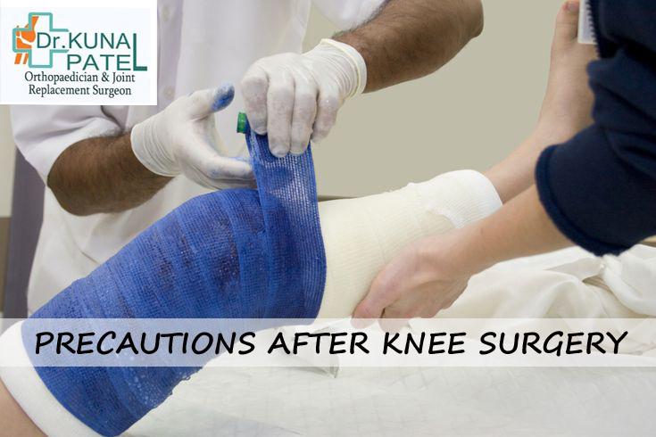 Precautions after Knee Surgery