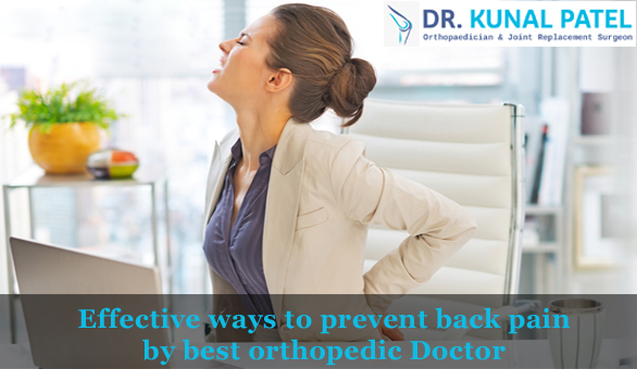 Effective ways to prevent back pain by best orthopedic doctor