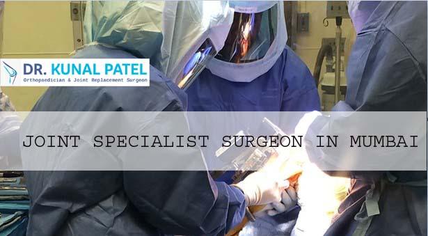 Joint Specialist Surgeon Mumbai