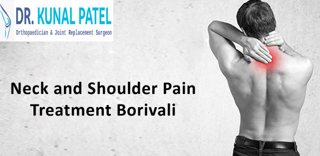 Neck and Shoulder Pain Treatment Borivali