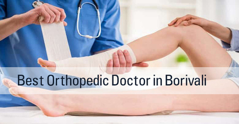 Best Orthopedic Doctor In Borivali
